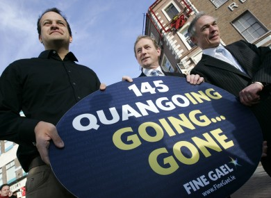 145: The number of quangos that Fine Gael had planned to cut shortly before getting into office.