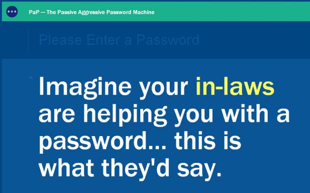 pap the passive aggressive password machine