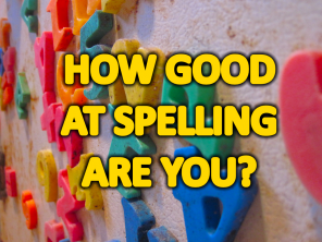 How Well Can You Spell...