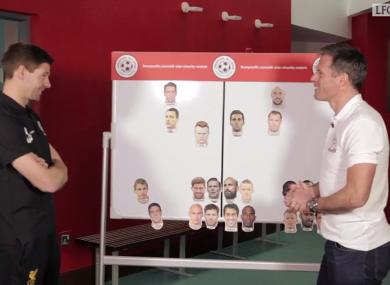 Gerrard and Carragher pick their teams.
