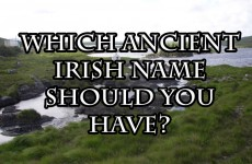 Which Ancient Irish Name Should You Have?