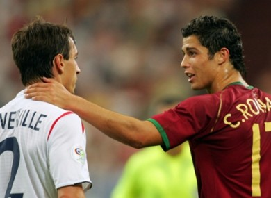 Gary Neville and Cristiano Ronaldo pictured during the 2006 World Cup.