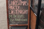 A pub on Dublin's O'Connell Bridge put up a great sign after their Christmas party