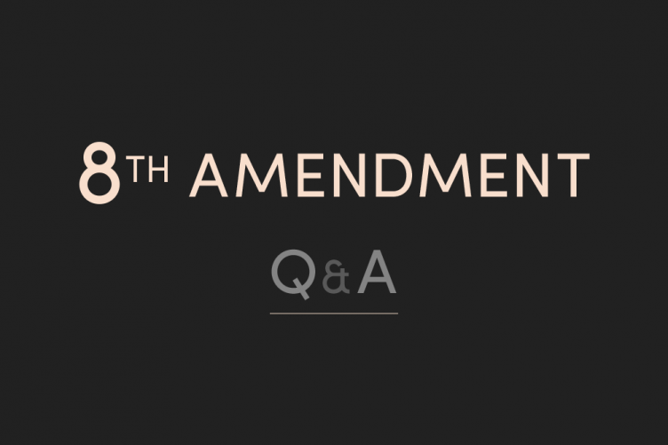 7617a29df2 Q A  The answers to your questions about the Eighth Amendment referendum