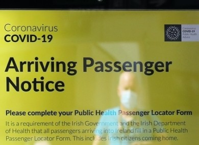 One of the notices for passengers arriving at Dublin Airport.