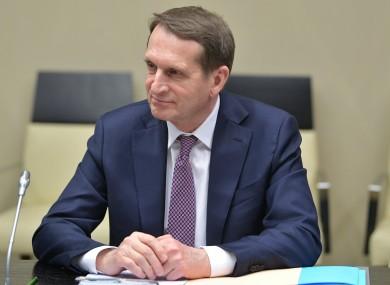 Sergei Naryshkin, director of Russia's Foreign Intelligence Service.
