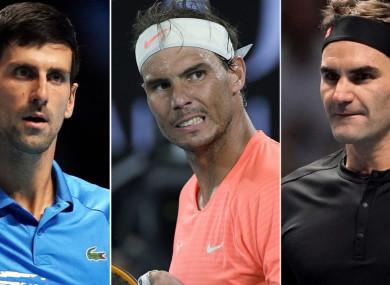 Novak Djokovic, Rafael Nadal and Roger Federer.